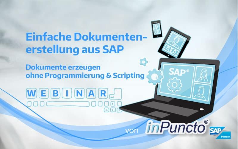 inPuncto kostenloses Webinar: Einfache Dokumentenerstellung aus SAP mit inPuncto Zusatzsoftware biz²OfficeForm