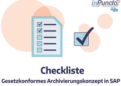 Ihre Checkliste: Gesetzkonformes Archivierungskonzept in SAP