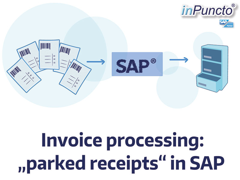 Automated Invoice Receipt Parked Documents In SAP - Sap invoice automation