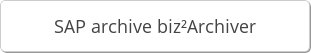 SAP archive biz²Archiver