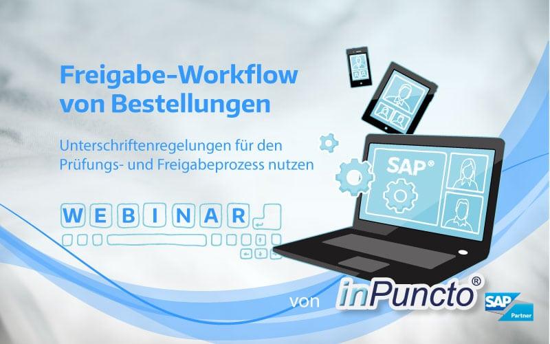 inPuncto Kostenloses Webinar in SAP MM: Freigabe-Workflow von Bestellungen