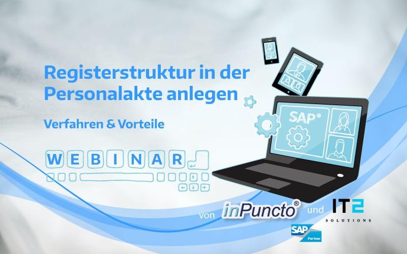 Kostenloses Webinar in SAP-HCM: Registerstruktur und die dazugehörende Dokumente in der Personalakte anlegen