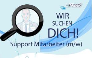 Support Mitarbeiter (in) ab sofort gesucht!