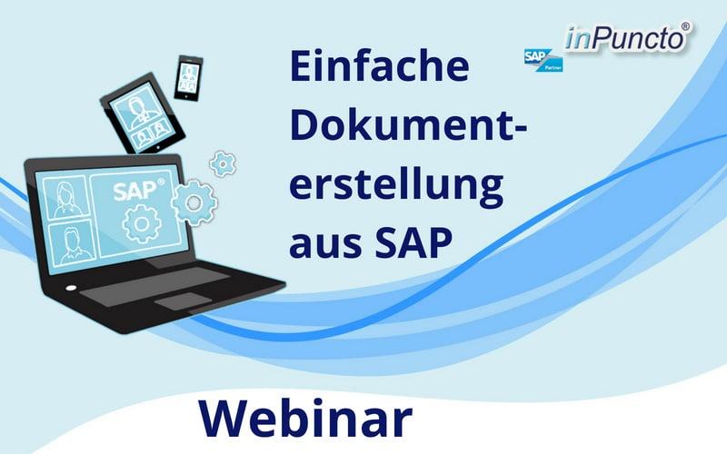 inPuncto kostenloses Webinar: Einfache Dokumentenerstellung aus SAP mit inPuncto Zusatzsoftware biz²OfficeForms