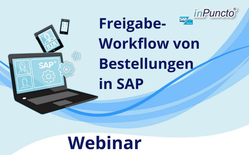 Kostenloses Webinar in SAP MM: Freigabe-Workflow von Bestellungen