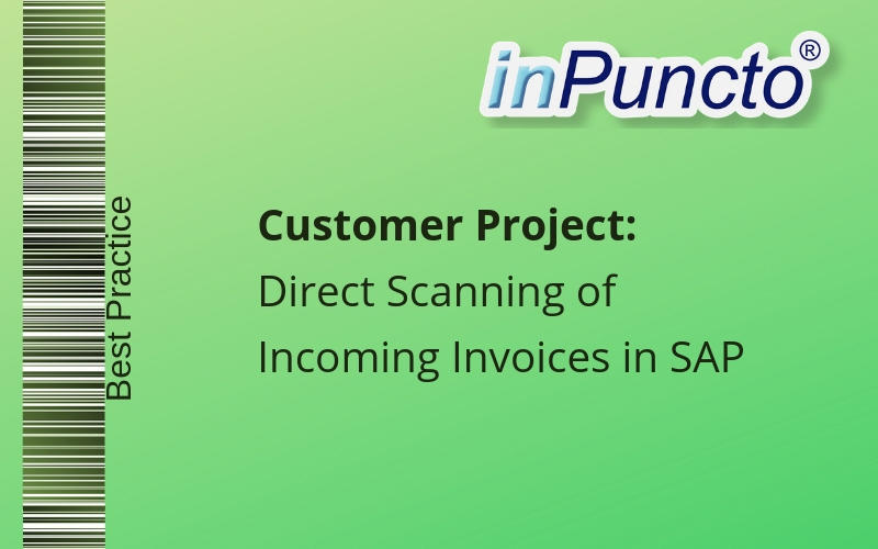 Direct Scanning of Incoming Invoices in SAP with the inPuncto Scan Application