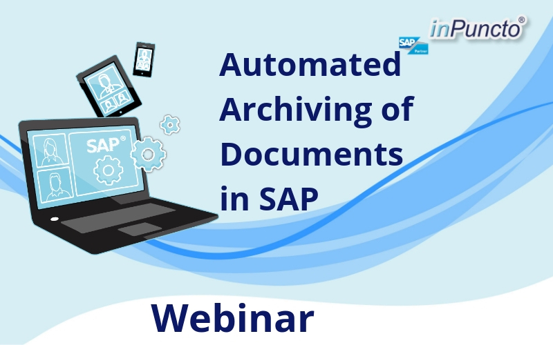 FREE Webinar by inPuncto on SAP Solution: Automated Archiving of Documents