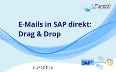 E-Mails per Drag-and-Drop direkt von Outlook nach SAP verschieben