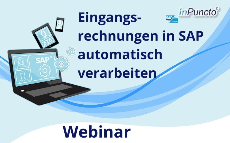 Live Webinar: Eingangsrechnungen in SAP automatisiert verarbeiten